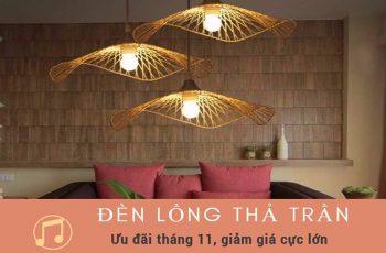 Ưu đãi tháng 11: giảm giá lớn với mẫu đèn lồng thả trần độc đáo chỉ có tại Go Home