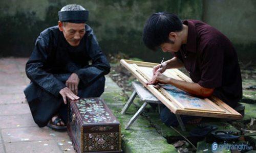 Độc đáo tinh hoa nghề Việt qua làng nghề khảm trai nghìn tuổi Chuôn Ngọ