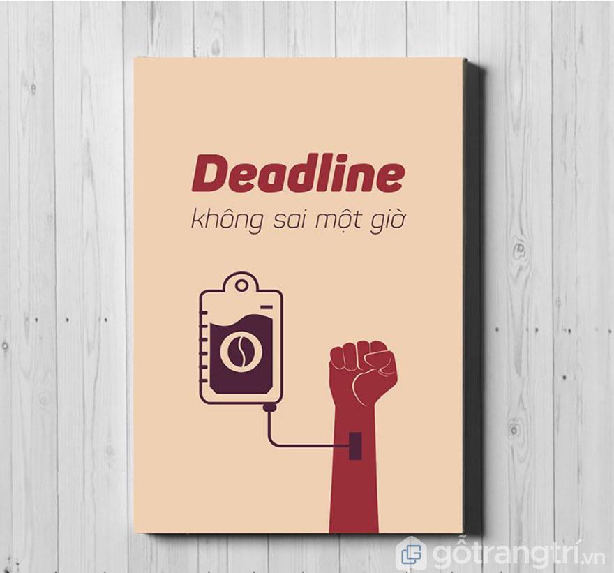 Làm gì thì làm, deadline cần phải chuẩn