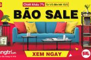Bão Sale tháng 5 - Chiết khấu 7% Cho Tất Cả Sản Phẩm Đồ Gỗ Nội Thất & Sofa